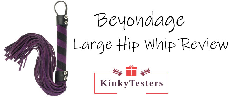 Beyondage Hip Whip review